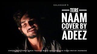 TERE NAAM (cover) || AdEeZ (Amit singh thakur) || salman khan || tere naam || KALAKAAR