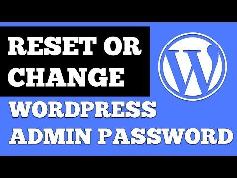 How To Reset Or Change WordPress Admin Password (2018) + Bonus Tip