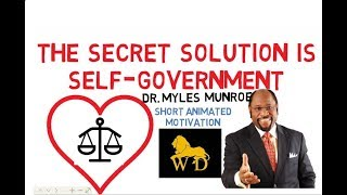 WHY GOD DOES NOT WANT YOUR GOVERNMENTS by Dr Myles Munroe (Must Watch!)
