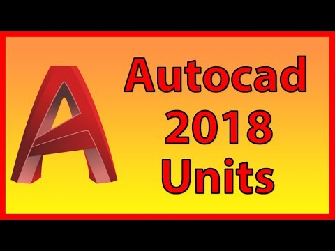How to set / change units in AutoCAD 2018 - Tutorial