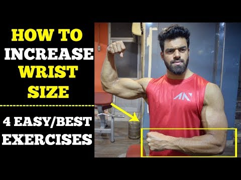How To Increase Wrist Size | 4 Easy Exercises