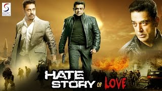 Hate Story Of Love - Dubbed Hindi Movies 2016 Full Movie HD l Kamal Hasan, Ambika, Radha.