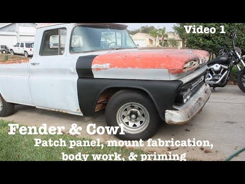 1. Fender & Cowl - Mount fabrication, patch panels, body work,  primer,  | 1961 Chevy Apache