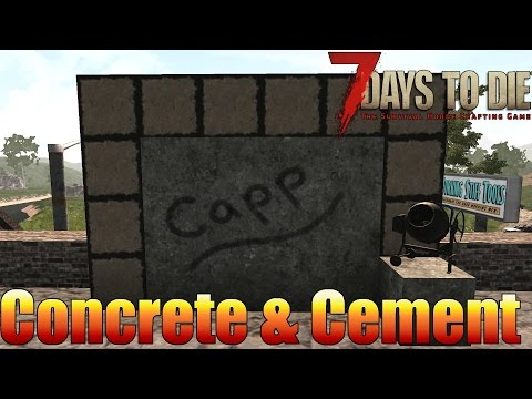7 Days to Die - Concrete and Cement - How to make Concrete (Alpha 15)