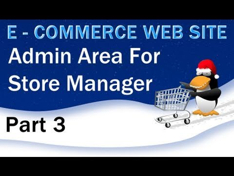3. E - Commerce Website Tutorial - Create the PHP Admin Log In System