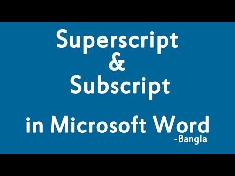 Use of Superscript and Subscript in MS word - Bangla Tutorial