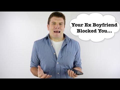 My Ex Boyfriend Blocked Me... What Now?