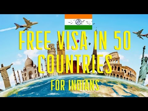 VISA free for Indians in 50 countries in the World