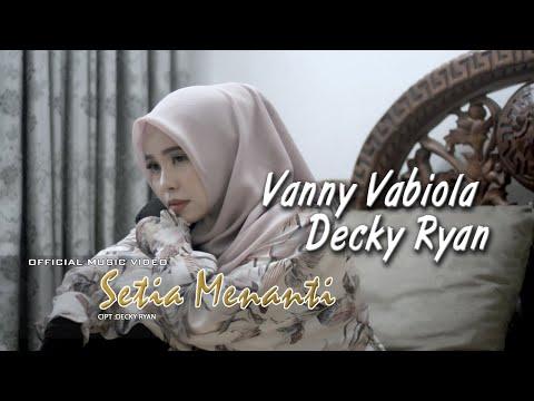 Download Lagu Vanny Vabiola Setia Sampai Mati Ft. Decky Ryan Mp3