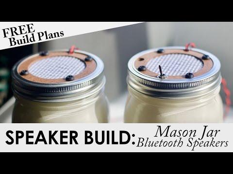 Mason Jar Portable Bluetooth Speakers | FREE BUILD PLANS | DIY Bluetooth Speaker Build