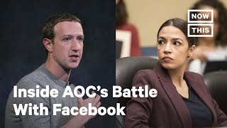 Why Alexandria Ocasio-Cortez Is Going After Facebook | NowThis