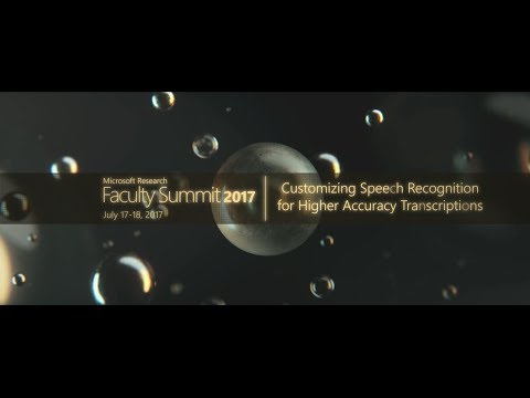 Video Abstract: Customizing Speech Recognition for Higher Accuracy Transcriptions