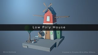 Low Poly House | Cinema 4D | After Effects