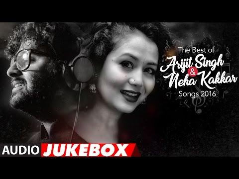 The Best Of Arijit Singh & Neha Kakkar Songs 2016   Audio Jukebox   T-Series