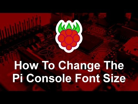 How to Change the Raspberry Pi Console Font Size