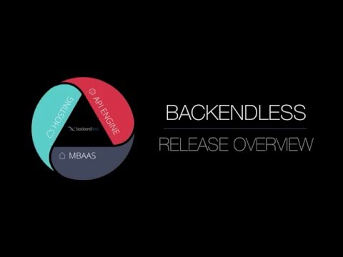 Backendless version 3.0 Overview