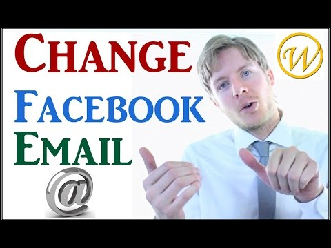 Change Email Address on Facebook - HOW TO DO
