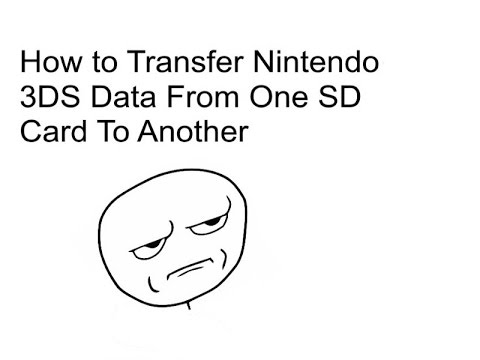 How to Transfer Nintendo 3DS Data From One SD Card To Another