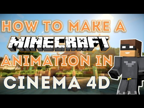 How to Make a Minecraft Animation in Cinema 4D!