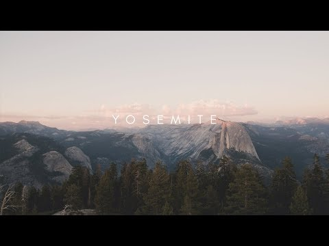 Yosemite Road Trip 2017 - Sony a6500