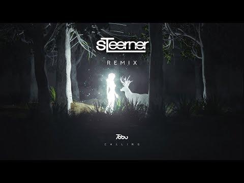 Tobu - Calling (Steerner Remix)