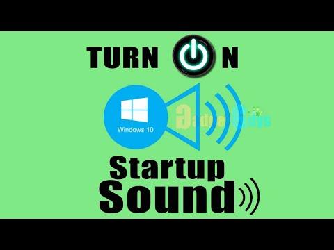 Turn on windows 10 startup sound