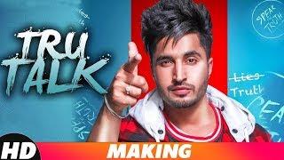 True Talk   Making   Jassi Gill   Sukh E   Karan Aujla   Latest Punjabi Songs 2018