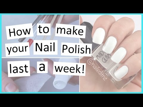How to Make Your Nail Polish Last Longer!