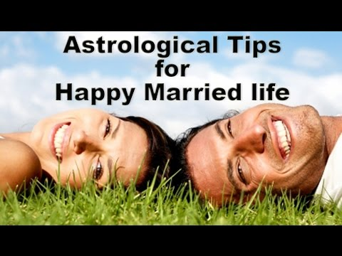 Very Useful Astrological Tips for HAPPY MARRIED LIFE