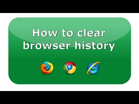 How to clear browser history (Firefox, Chrome, IE)