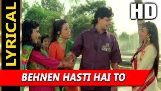 Behnen Hasti Hai To With Lyrics  Alka Yagnik, Mohammed Aziz   Pyar Ka Devta 1991  Mithun Chakraborty