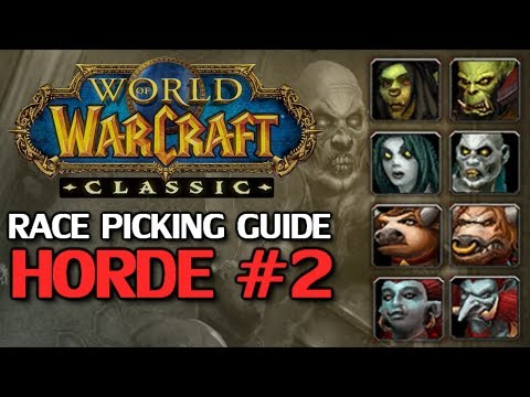 WoW Classic Race Picking Guide - Horde Part 2