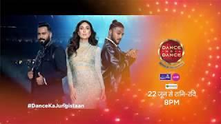 Dance India Dance | Kareena Kapoor Khan | Starts 22nd June, Sat - Sun at 8 PM