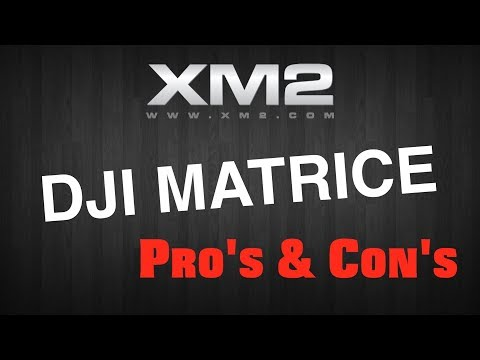 DJI Matrice 210 // Aidans Pro's and Con's from XM2