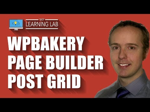 WPBakery Page Builder Post Grid Explained & Demo'd - WPBakery Tutorials Part 16