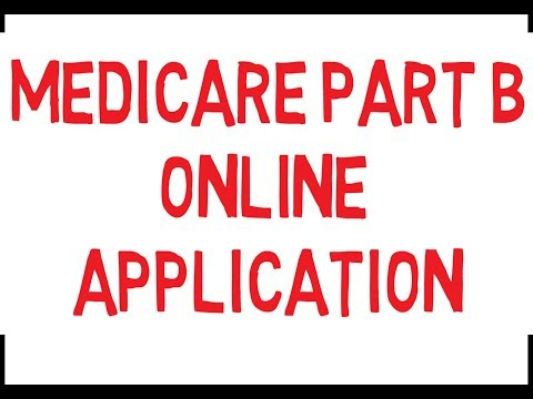 HOW TO SIGN UP FOR MEDICARE PART B ONLINE