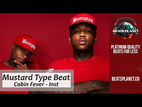 DJ Mustard Type Beat - Cabin Fever (Prod By DJ Nay-Dee)