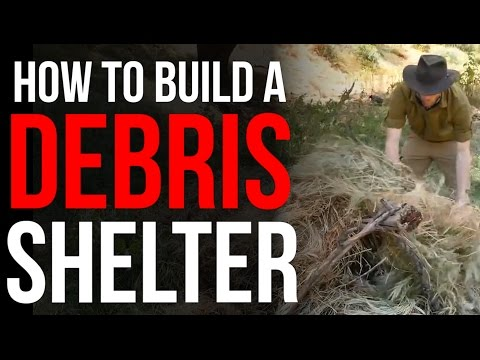 How To Build A Debris Shelter