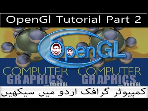 OpenGL Using C++ Tutorial Part 2 in Urdu and Hindi   How to Create a Window in OpenGl
