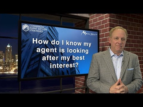 How do I know my agent is looking after my best interest?