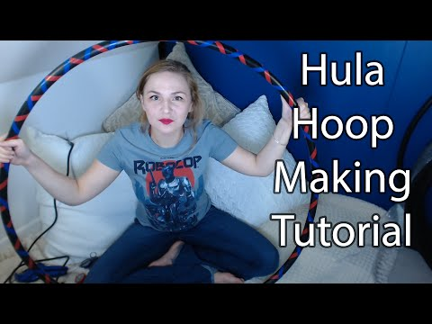 Tutorial - How To Make Your Own Hula Hoop!