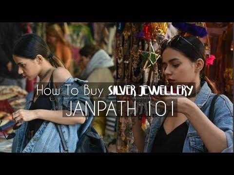 How To Buy Silver Jewellery | Janpath 101 | Komal Pandey