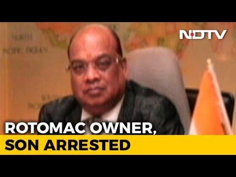 Rotomac Owner Vikram Kothari, Son Arrested Over Rs. 3,700-Crore Loan Default