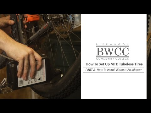 How To Install Tubeless Tires Without An Injector