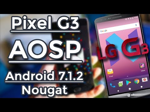 LG G3 | ROM Pixel G3 AOSP | Android 7.1.2 Nougat [Substratum] [Magisk] [Pixel Theme]