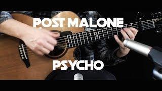 Kelly Valleau - Psycho (post Malone) - Fingerstyle Guitar