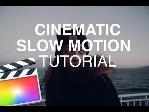 Cinematic Slow Motion Tutorial - Final Cut Pro X