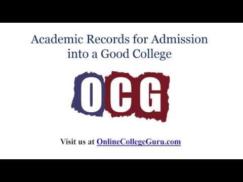 Academic Records for Admission into a Good College