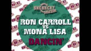 Ron Carrol Feat Mona Lisa   Dancin James Curd Remixwmv