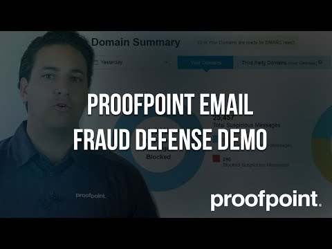 Proofpoint Email Fraud Defense Demo